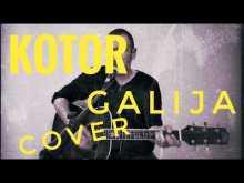 Embedded thumbnail for Galija - Kotor - Cover