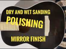 Embedded thumbnail for Sand And Buff The Finish On A Guitar