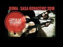 Embedded thumbnail for Sasa Kovacevic - Jedra - Cover sa Akordima za gitaru