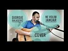 Embedded thumbnail for Ne volim januar - Djordje Balasevic - Cover na gitari